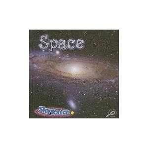 Space (Skywatch) (9781604722963) Lynn M. Stone Books