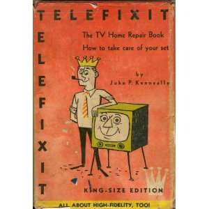 Telefixit The TV Home Repair Book John P. Kenneally