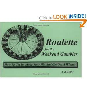 Roulette for the Weekend Gambler: How to Get In, Make Your