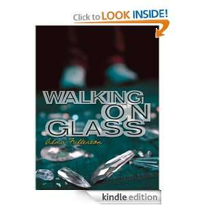 Walking on Glass Alma Fullerton  Kindle Store