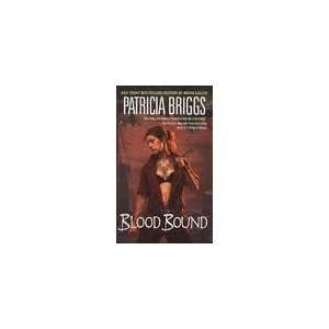 Blood Bound (Mercy Thompson, Book 2) Publisher Ace
