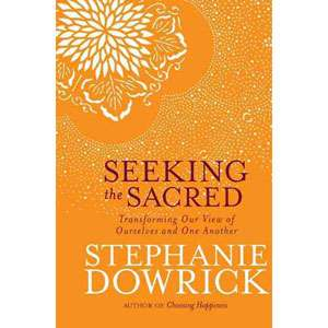 View of Ourselves and One Another, Dowrick, Stephanie: Health, Mind