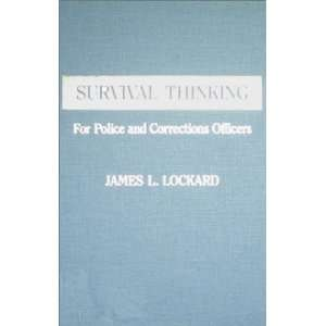 and Corrections Officers (9780398057282): James L. Lockard: Books