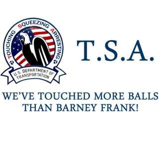 Anti Obama TSA BARNEY FRANK Conservative T Shirt