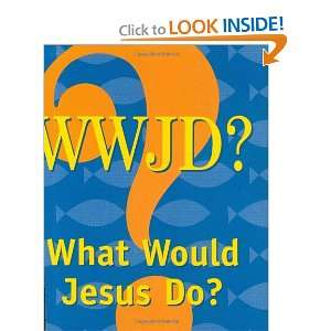 What Would Jesus Do? (Mini Book, Scripture) (Charming Petites) Peter