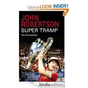 John Robertson: Super Tramp: Robertson, John John Lawson Associates