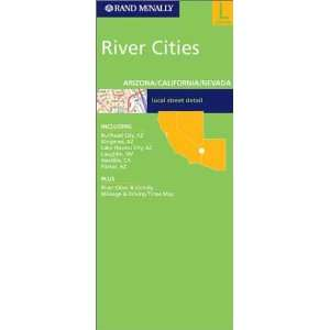 Rand McNally River Cities: Arizona/California/Nevada