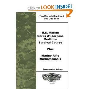 Marine Corps Wilderness Medicine Survival Course Plus Marine Rifle