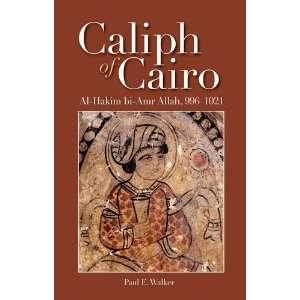 Caliph of Cairo: Al Hakim bi Amr Allah, 9961021