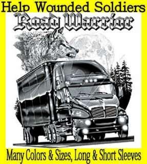 ROAD WARRIOR~SEMI TRUCK~TRUCKER WOLF~T SHIRT~Front or Back~~~S 3XL
