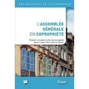 Lassemblee generale en copropriete (French Edition
