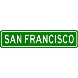 SAN FRANCISCO City Limit Sign   High Quality Aluminum