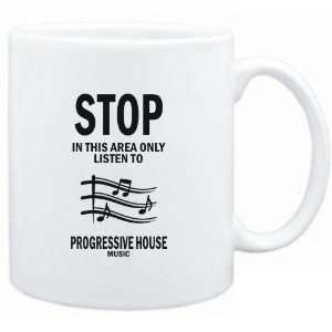 Mug White  STOP   In this area only listen to Progressive House music