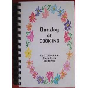 of Cooking Cookbook: P.E.O. Chapter OJ Chula Vista California: Books