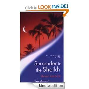 Surrender to the Sheikh (Harlequin Presents): Sharon Kendrick: