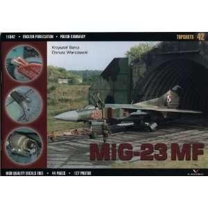 Mig 23 Mf (Topshots) (9788360445594): Barcz and Warszawski