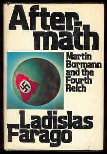 AfterMath Book Bormann Fourth Reich Germany Hitler WWII