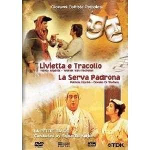 Giovanni Battista Pergolesi   Livietta e Tracollo & La Serva Padrona