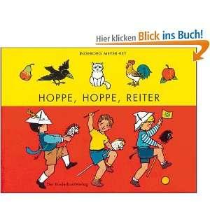 Hoppe, hoppe, Reiter: .de: Ingeborg Meyer Rey: Bücher