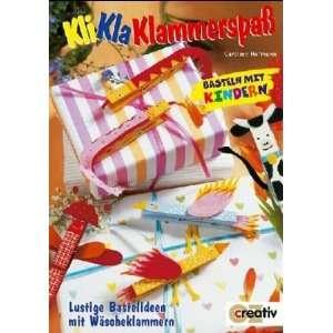 Bastelideen mit Wäscheklammern: .de: Caroline Hofman: Bücher