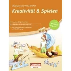 Kreativität & Spielen  Prof. Dr. Daniela Braun Bücher