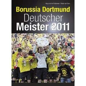 Borussia Dortmund Deutscher Meister 2011  Klaus Achim