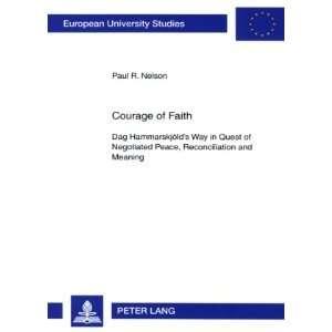 Courage of Faith (Europaische Hochschulschriften Reihe
