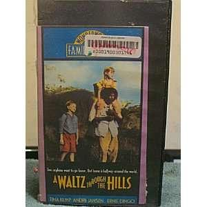 A Waltz Through the Hills [VHS]: Tina Kemp, Andre Jansen