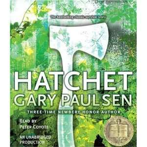 Hatchet By Gary Paulsen(A)/Peter Coyote(N) [Audiobook]:  N