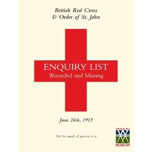 British Red Cross & order of St. John Enquiry List Wounded and Missing