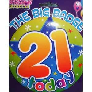 Expression Big Badges 21 Today Toys & Games