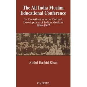India Muslim Educational Conference: Its Contribution to the Cultural