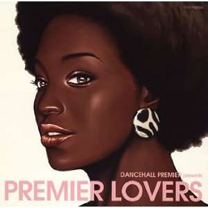 Dancehall Premiere Presents Premiere Lover Various Artists Music