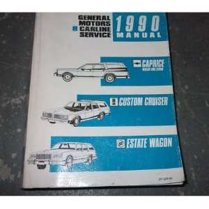 CAPRICE WAGON Shop Service Repair Manual OEM 90 BOOK gm Books