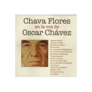 Chava Flores En La Voz De  OSCAR CHAVEZ: Music