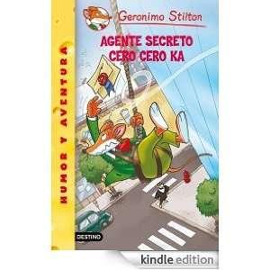 Stilton 43 agente cero cero ka (Geronimo Stilton) (Spanish Edition