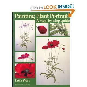 Painting Plant Portraits: A Step by step Guide (Draw Books