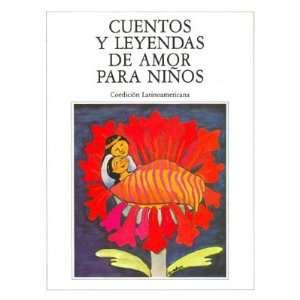 Cuentos y leyendas de amor para niños Books