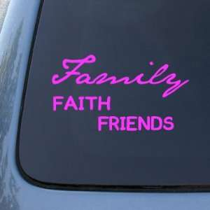 FAMILY FAITH FRIENDS   Vinyl Car Decal Sticker #1771  Vinyl Color
