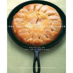 The Cast Iron Skillet Cookbook Recipes for the Best Pan