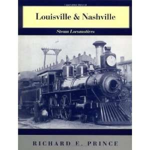 Louisville & Nashville Steam Locomotives, 1968 Revised