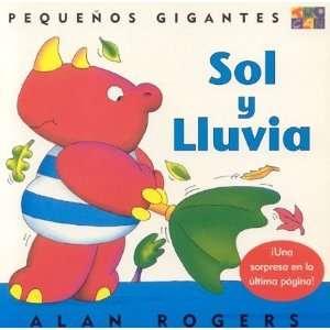 Sol Y Lluvia (Little Giants) (9781587289637) Alan Rogers