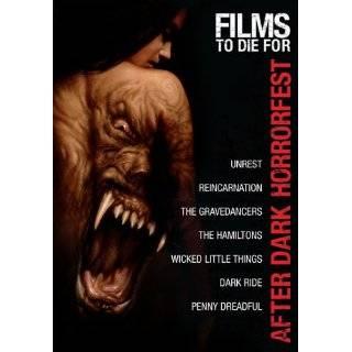 After Dark Horrorfest Films to Die For (Unrest …