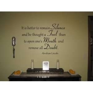To Remain Silence Abraham Lincoln Vinyl Wall Decal