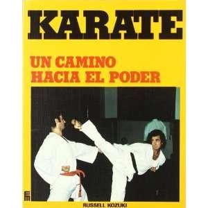 Karate   Un Camino Hacia El Poder (9788427108202) Russell