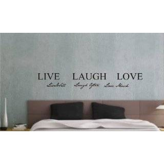 Live well, Laugh often, Love much Vinyl wall art Inspirational quotes