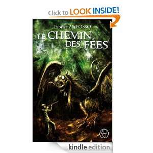 Le chemin des fées (Fantasy) (French Edition): Fabrice Anfosso