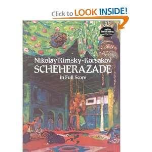 Scheherazade (Dover Music Scores) (9780486247342): Nikolay