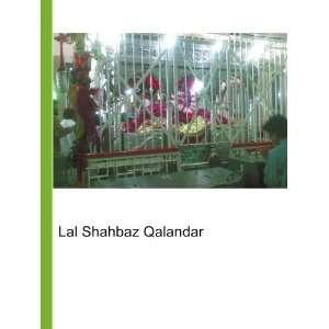 Lal Shahbaz Qalandar: Ronald Cohn Jesse Russell:  Books