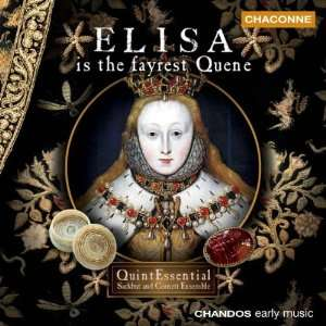 Elisa Is the Fayrest Quene Various Composers, Edward